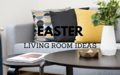 6 Tips on How to Get Your Living Room Decor Set for Easter_6