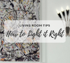 Living Room Lighting Tips You'll Wish You Had Read Sooner_feat
