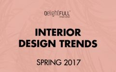 'INTERIOR DESIGN TRENDS: SPRING 2017', THE EBOOK YOU CAN'T MISS! interior design trends 'Interior Design Trends: Spring 2017', The Ebook You Can't Miss Interior Design Trends Spring 2017 The eBook You Cant Miss 1 240x150
