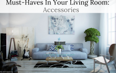 Must-Haves In Your Living Room: Accessories